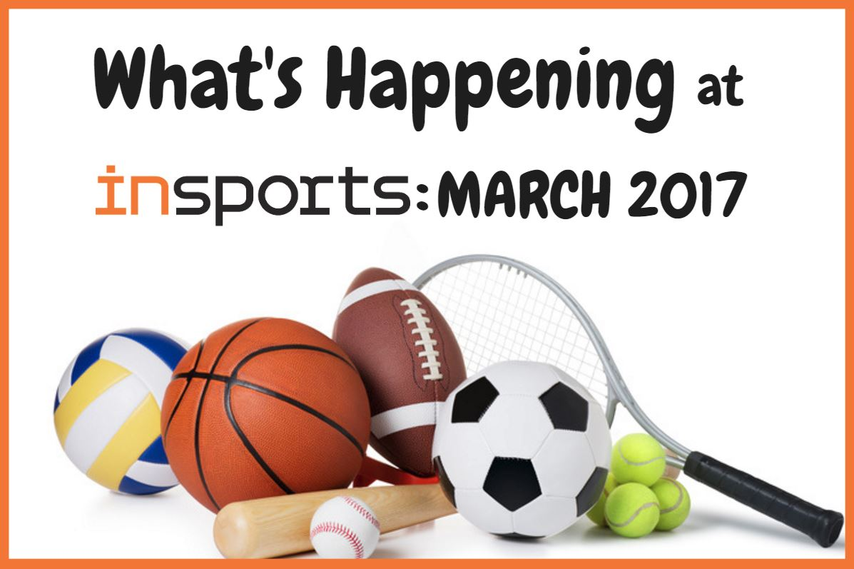 insports march 2017 calendar of events