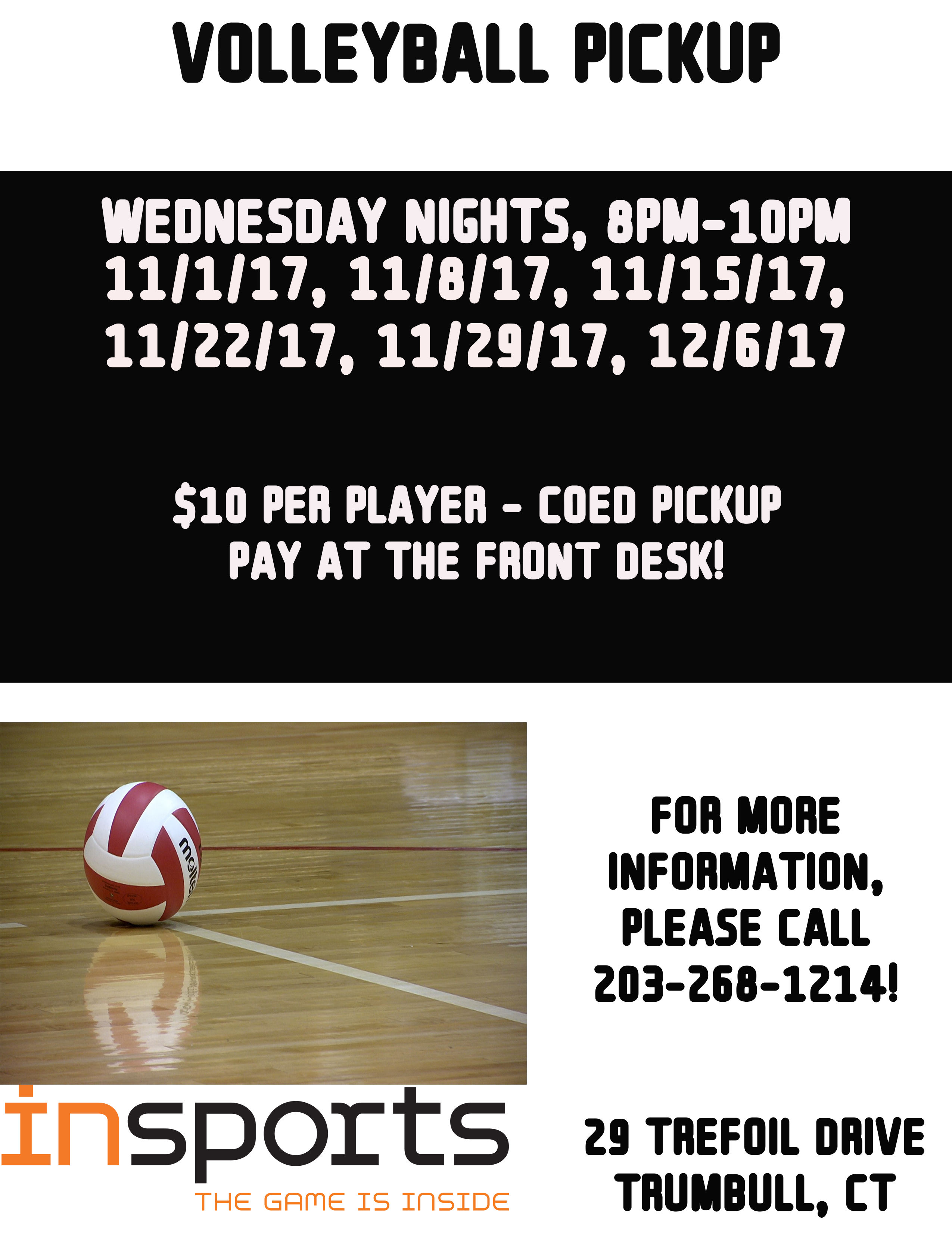 Updated Dates Volleyball Pickup